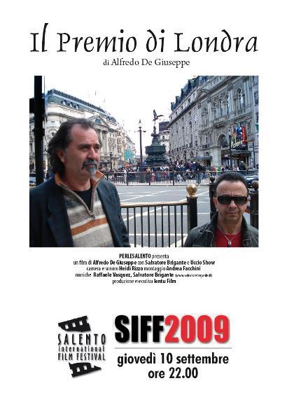 Il premio di Londra (2009)