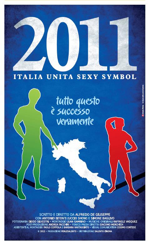 2011: Italia Unita Sex Symbol (2012)