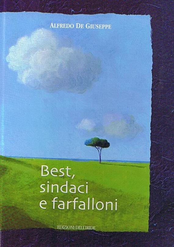 Best, sindaci e farfalloni (2006)