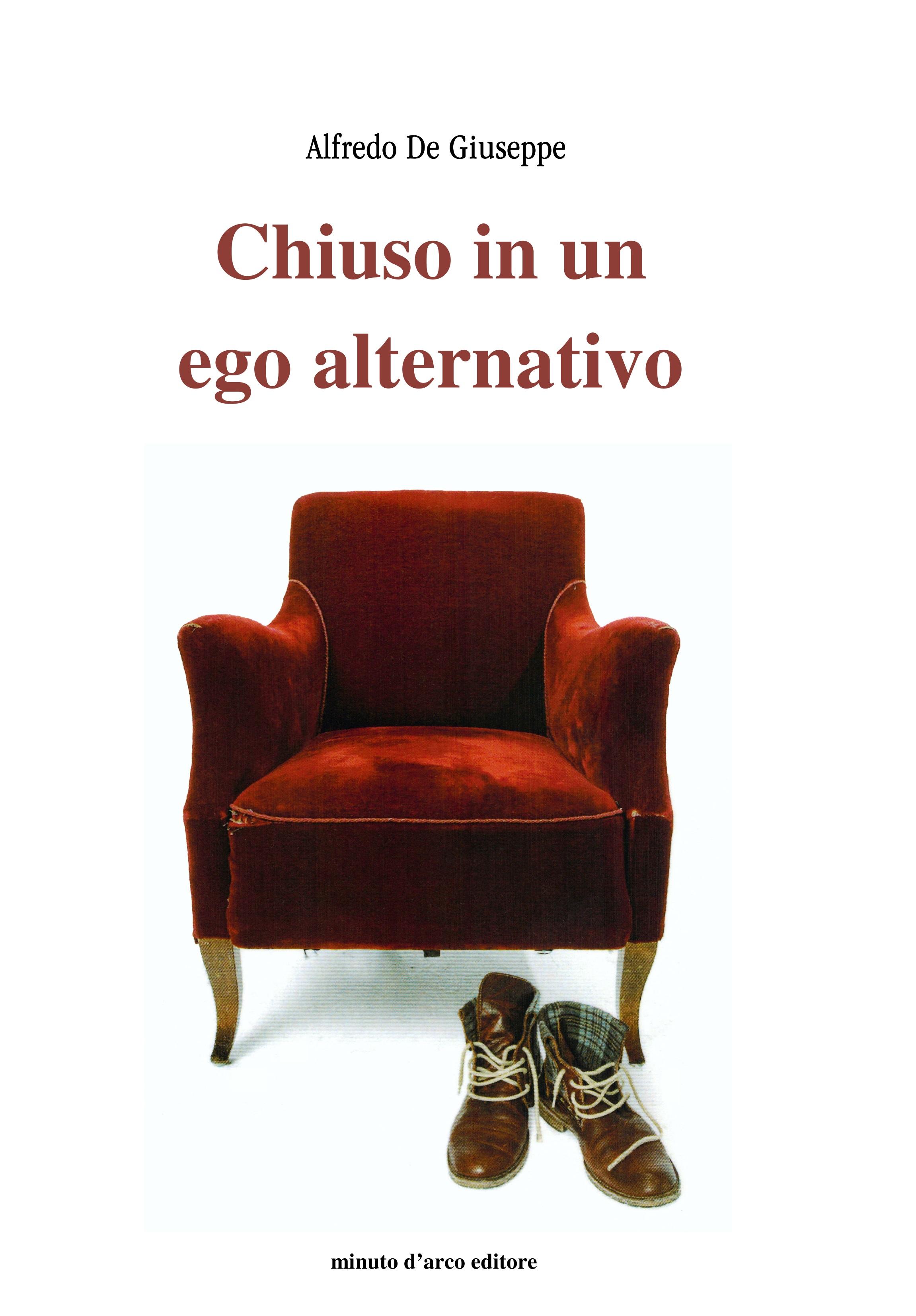 Chiuso in un ego alternativo (2010)